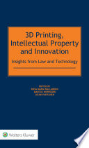 3D Printing  Intellectual Property and Innovation