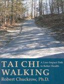 Tai Chi Walking