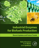 Industrial Enzymes for Biofuels Production