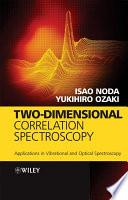 Two Dimensional Correlation Spectroscopy