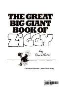 The Great Big Giant Book of Ziggy