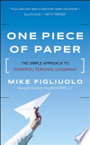 """One Piece of Paper: The Simple Approach to Powerful, Personal Leadership"" by Mike Figliuolo"