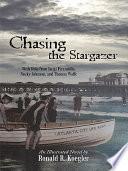 Chasing the Stargazer