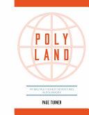 Poly Land