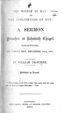 The Wisdom of Man! and the Foolishness of God! A Sermon Preached ... on Lord's Day, December 24th, 1854