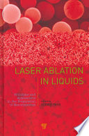 Laser Ablation in Liquids