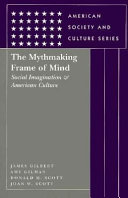 The Mythmaking Frame of Mind
