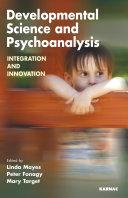 Developmental Science and Psychoanalysis