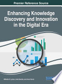 Enhancing Knowledge Discovery and Innovation in the Digital Era