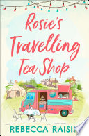 Rosie   s Travelling Tea Shop