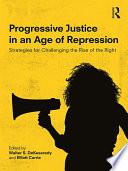 Progressive Justice in an Age of Repression