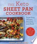 The Keto Sheet Pan Cookbook Book
