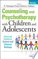 Counseling and Psychotherapy with Children and Adolescents Book