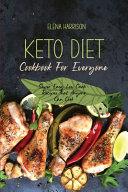 Keto Diet Cookbook For Everyone