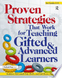 Proven Strategies That Work for Teaching Gifted and Advanced Learners Book