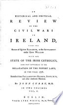 An Historical And Critical Review Of The Civil Wars In Ireland