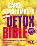 Carol Vorderman s Mini Detox Bible