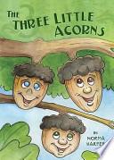 The Three Little Acorns
