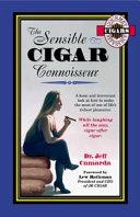 The Sensible Cigar Connoisseur