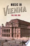 Music in Vienna 1700  1800  1900 Book