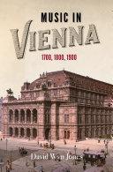 Music in Vienna 1700, 1800, 1900