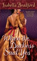 When the Duchess Said Yes Book PDF