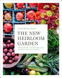The New Heirloom Garden [Pdf/ePub] eBook