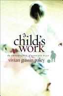 A Child's Work Pdf/ePub eBook