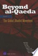 Beyond Al Qaeda Part 1 The Global Jihadist Movement PDF