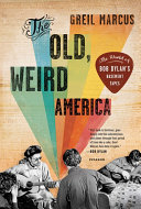 The Old, Weird America ebook