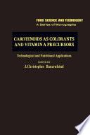 Carotenoids as Colorants and Vitamin A Precursors Book
