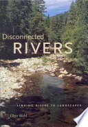 Disconnected Rivers