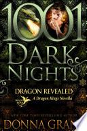 Dragon Revealed  A Dragon Kings Novella