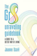 The Gr8 Unraveling Guidebook