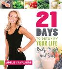21 Days to Detoxify Your Life