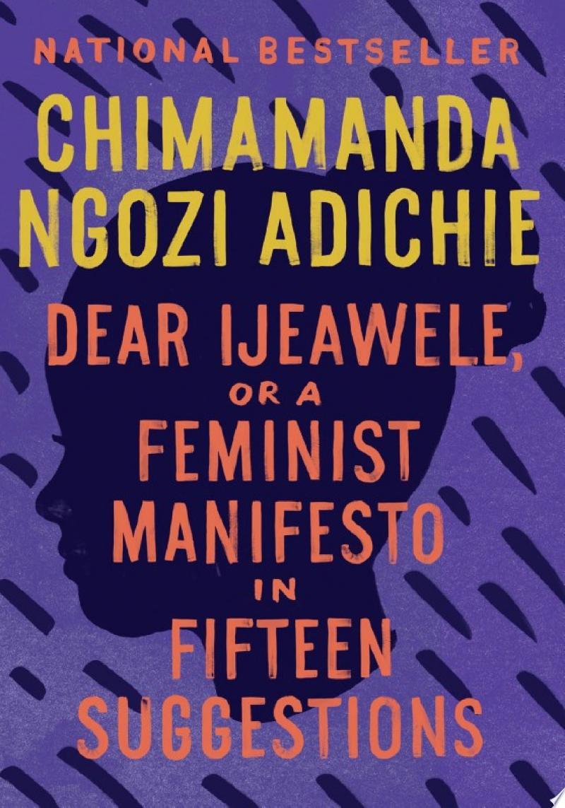 Dear Ijeawele, or A Feminist Manifesto in Fifteen Suggestions image