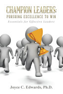 Champion Leaders: Pursuing Excellence to Win