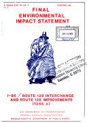 I 95 MA 128 Interchange and MA 128 Improvements
