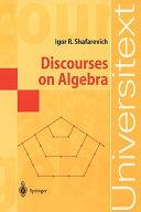 Discourses on Algebra