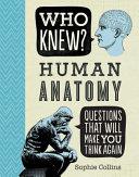 Who Knew  Human Anatomy