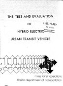Test and Evaluation of Hybrid Electric Urban Transit Vehicle