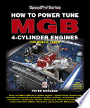"""How to Power Tune MGB 4-Cylinder Engines"" by Peter Burgess"