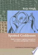 Spotted Goddesses