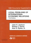 1995 Documents Supplement to Legal Problems of International Economic Relations