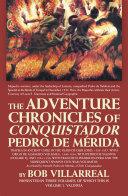 The Adventure Chronicles of Conquistador Pedro De Mérida Pdf/ePub eBook