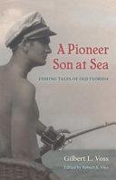 A Pioneer Son at Sea