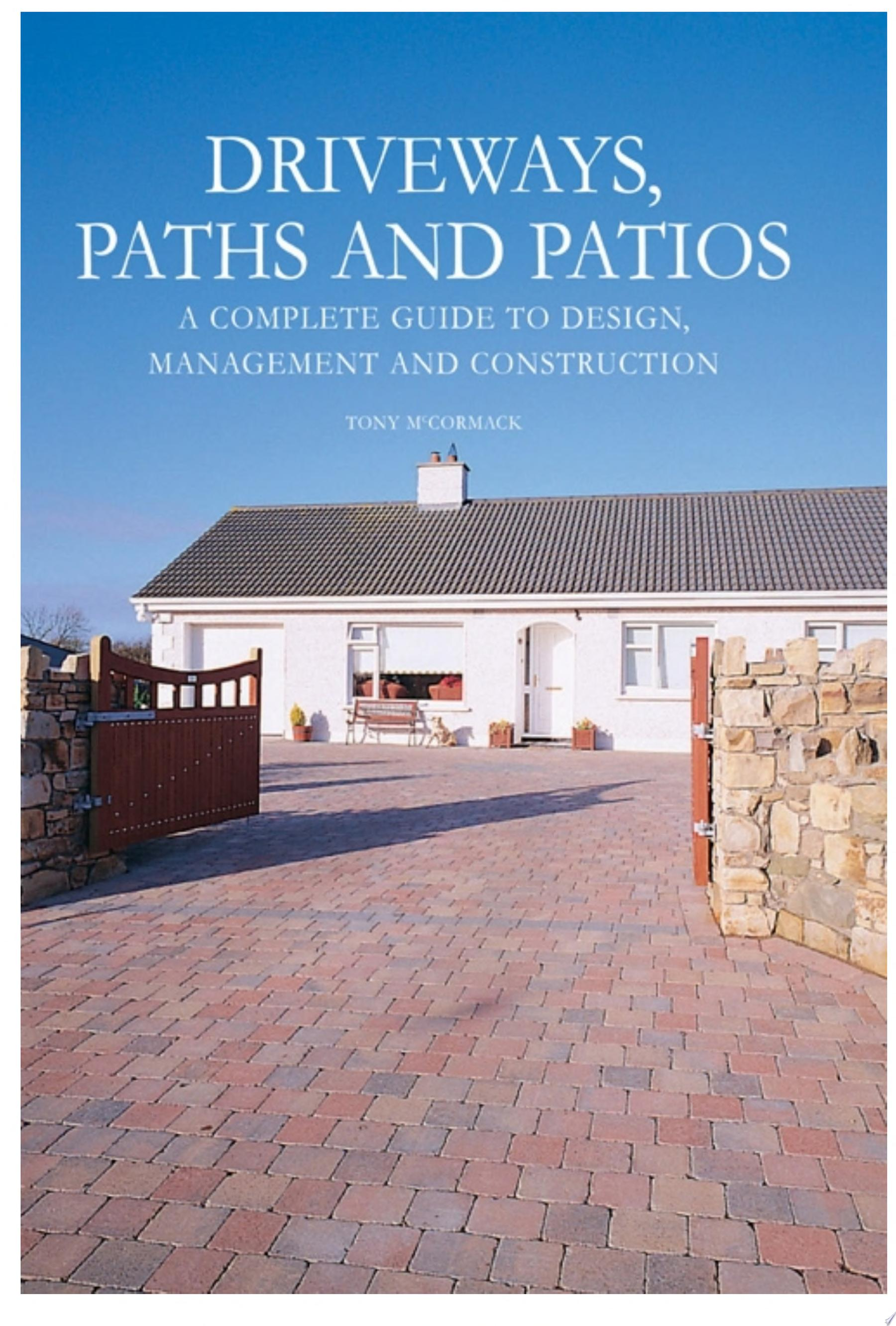 Driveways  Paths and Patios