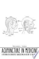 ACUPUNCTURE IN MEDICINE Book