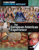 The European American Experience