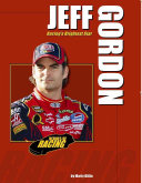 Jeff Gordon: Racing's Brightest Star